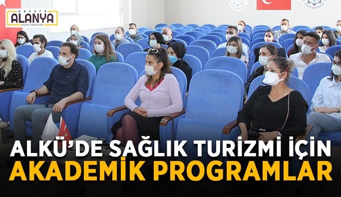 ALKÜ'de sağlık turizmi için akademik programlar