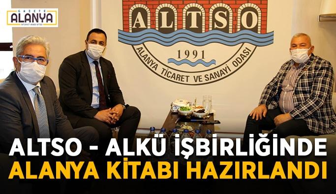ALTSO - ALKÜ işbirliğinde Alanya kitabı