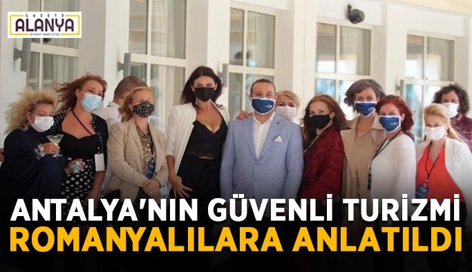 Antalya'nın güvenli turizmi Romanyalılara anlatıldı