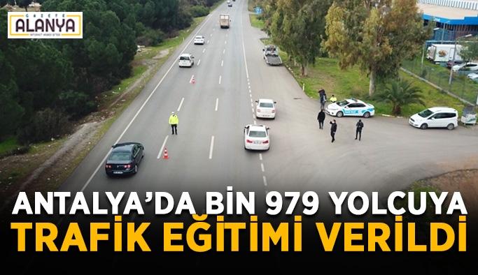 Antalya'da bin 979 yolcuya trafik eğitimi verildi