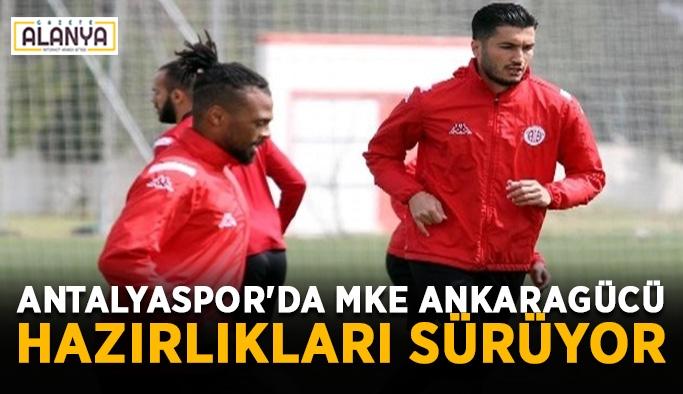 Antalyaspor'da MKE Ankaragücü hazırlıkları sürüyor