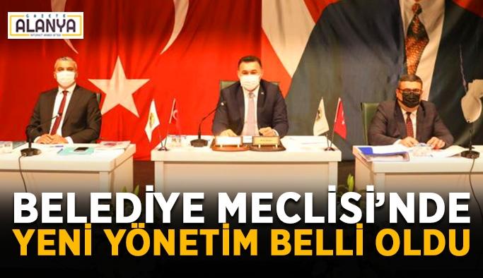 Belediye Meclisi'nde yeni yönetim belli oldu