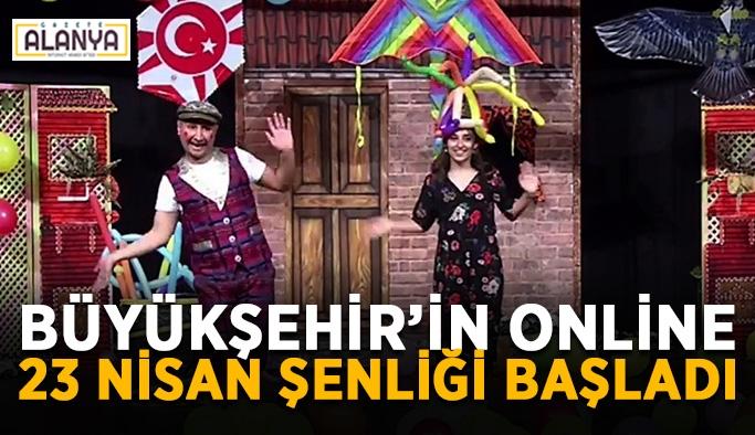Büyükşehir'in online 23 Nisan şenliği başladı