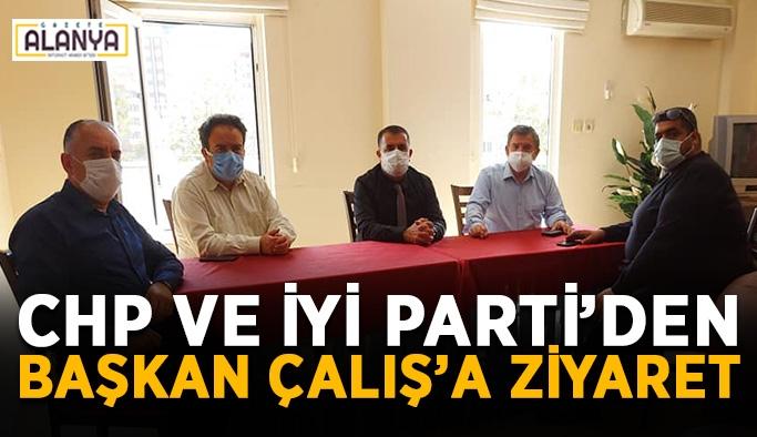 CHP ve İYİ Parti'den Başkan Çalış'a ziyaret