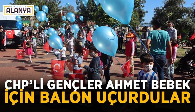 CHP'li gençler Ahmet bebek için balon uçurdular