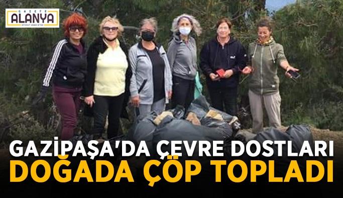 Gazipaşa'da Çevre Dostları doğada çöp topladı