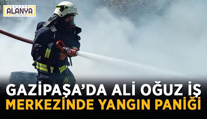 Gazipaşa'da Ali Oğuz iş merkezinde yangın paniği