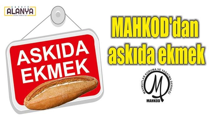 MAHKOD'dan aksıda ekmek kampanyası