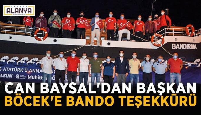 Can Baysal'dan Başkan Böcek'e bando teşekkürü