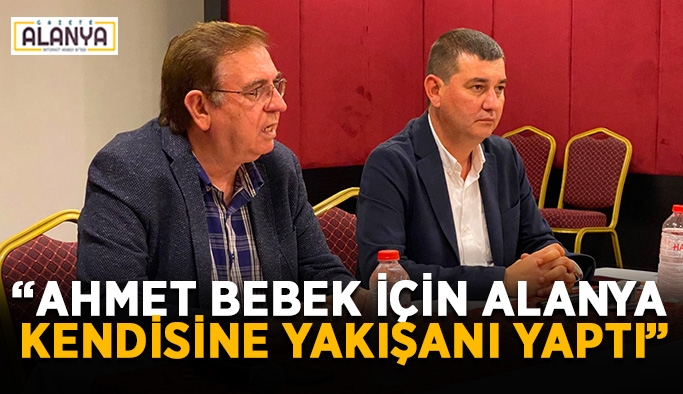 """""""Ahmet bebek için Alanya kendisine yakışanı yaptı"""""""
