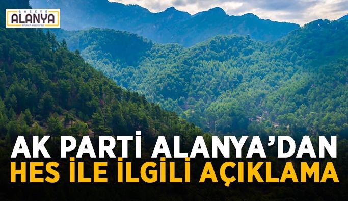 AK Parti Alanya'dan HES ile ilgili açıklama