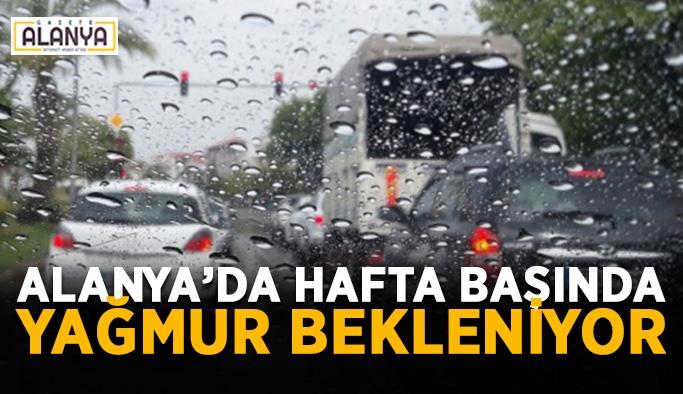 Alanya'da hafta başında yağmur bekleniyor
