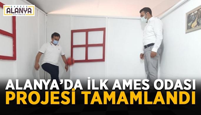 Alanya'da ilk AMES Odası Projesi tamamlandı