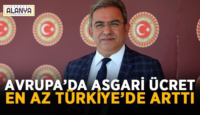 Avrupa'da asgari ücret en az Türkiye'de arttı