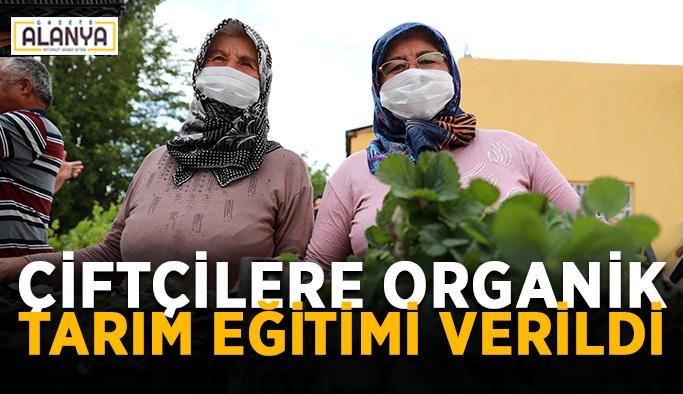 Çiftçilere organik tarım eğitimi verildi