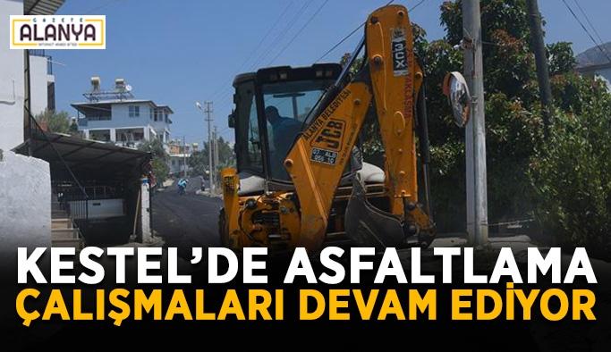 Kestel'de asfaltlama çalışmaları devam ediyor