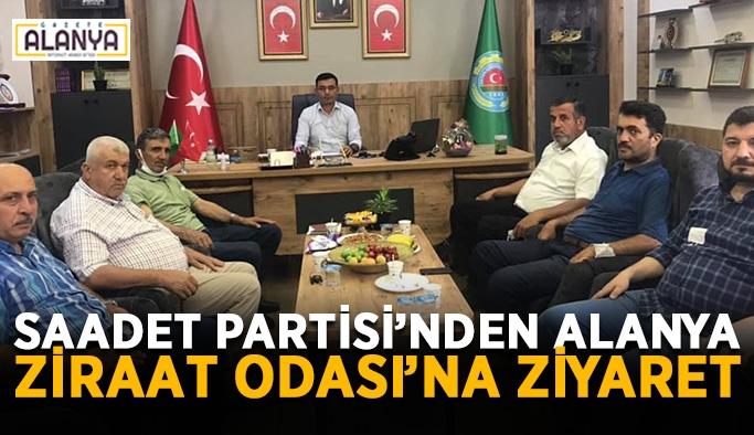 Saadet Partisi'nden Alanya Ziraat Odası'na ziyaret