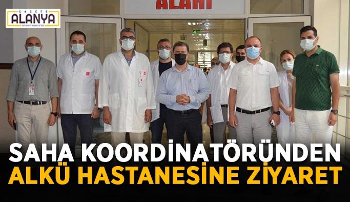 Saha koordinatöründen ALKÜ hastanesine ziyaret