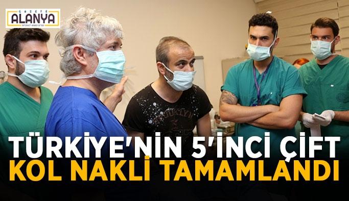 Türkiye'nin 5'inci çift kol nakli tamamlandı