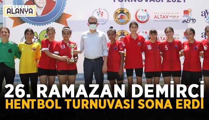 26. Ramazan Demirci hentbol turnuvası sona erdi