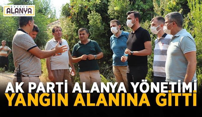 AK Parti Alanya yönetimi yangın alanına gitti