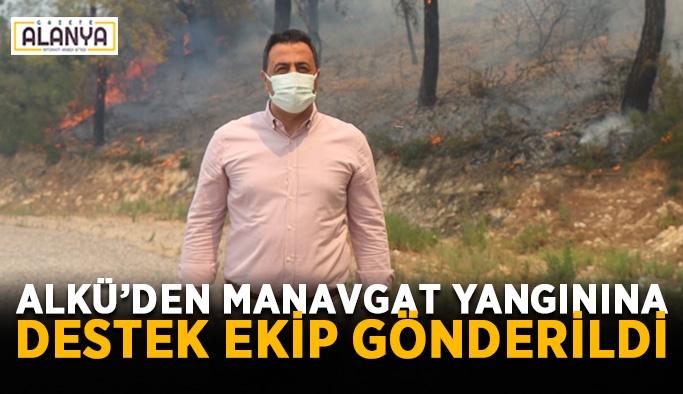 ALKÜ'den Manavgat yangınına destek ekip gönderildi