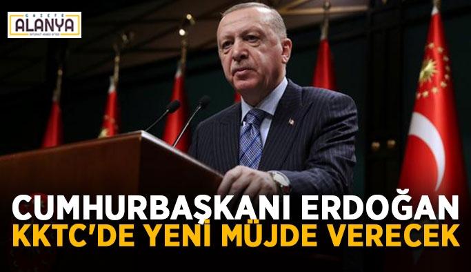 Cumhurbaşkanı Erdoğan KKTC'de yeni müjde verecek