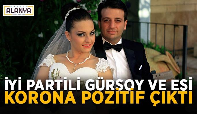 İYİ Partili Gürsoy ve eşi korona pozitif çıktı