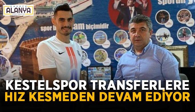 Kestelspor transferlere hız kesmeden devam ediyor