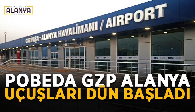 Pobeda GZP Alanya uçuşları dün başladı