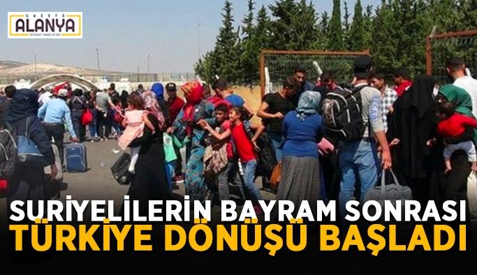 Suriyelilerin bayram sonrası Türkiye dönüşü başladı