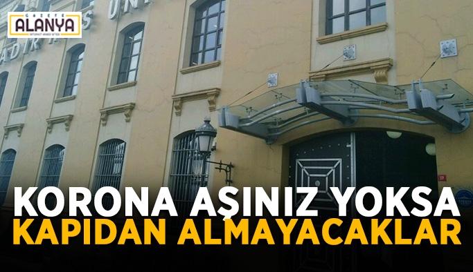 Türkiye'de öncü oldular! Aşı olmayana kampüs yok