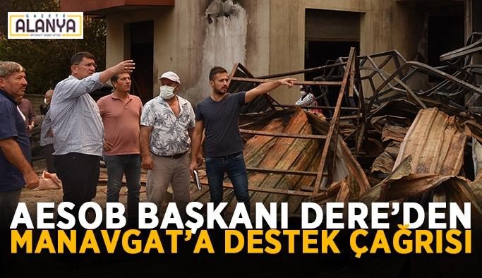AESOB Başkanı Dere'den Manavgat'a destek çağrısı