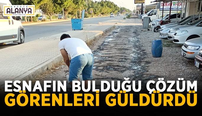 Antalya'da esnafın bulduğu çözüm görenleri güldürdü