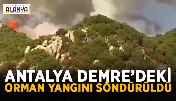 Antalya Demre'deki orman yangını söndürüldü