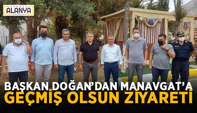 Başkan Doğan'dan Manavgat'a geçmiş olsun ziyareti