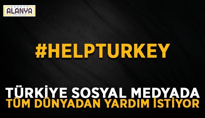 """Sönmeyen yangınlar için """"Help Turkey"""""""