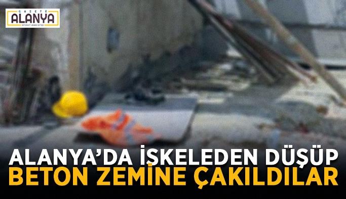 Alanya'da iskeleden düşüp beton zemine çakıldılar