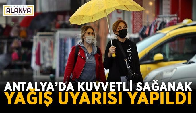 Antalya'da kuvvetli sağanak yağış uyarısı yapıldı