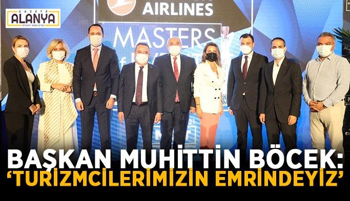 """Başkan Muhittin Böcek: """"Turizmcilerimizin emrindeyiz"""""""