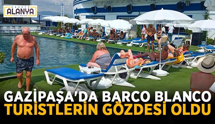 Gazipaşa'da Barco Blanco turistlerin gözdesi oldu