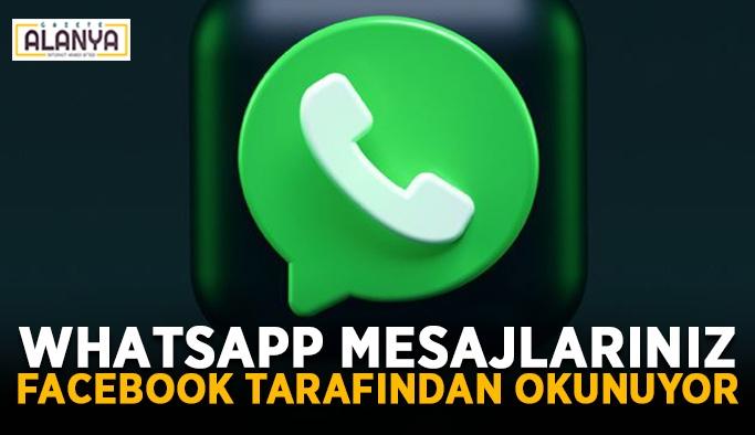 WhatsApp mesajlarınız Facebook tarafından okunuyor