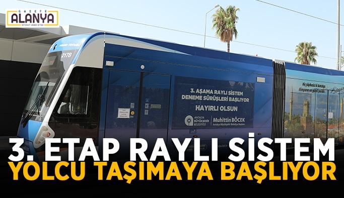 3. Etap Raylı Sistem yolcu taşımaya başlıyor