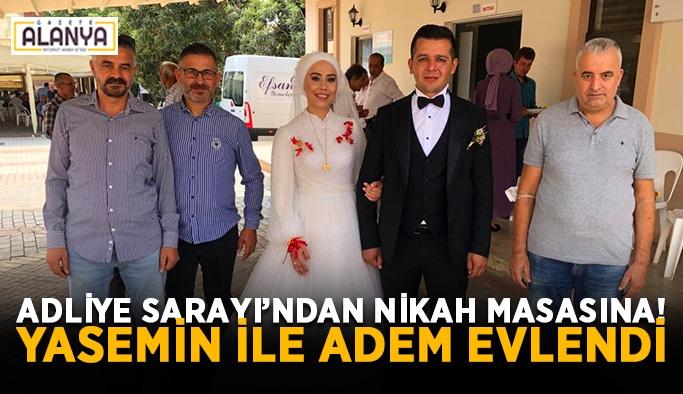 Adliye Sarayı'ndan nikah masasına! Yasemin ile Adem evlendi