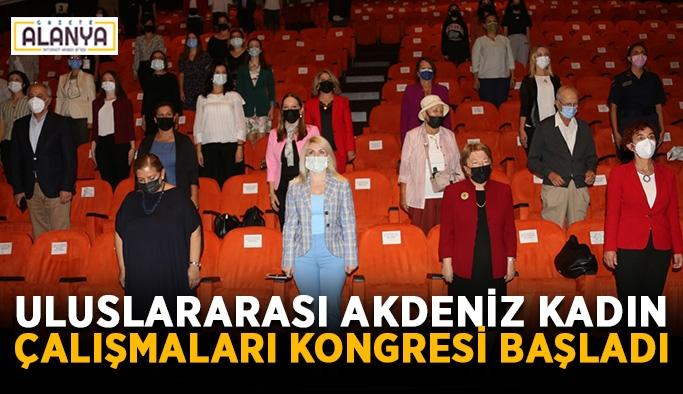 Akdeniz Kadın Çalışmaları Kongresi başladı