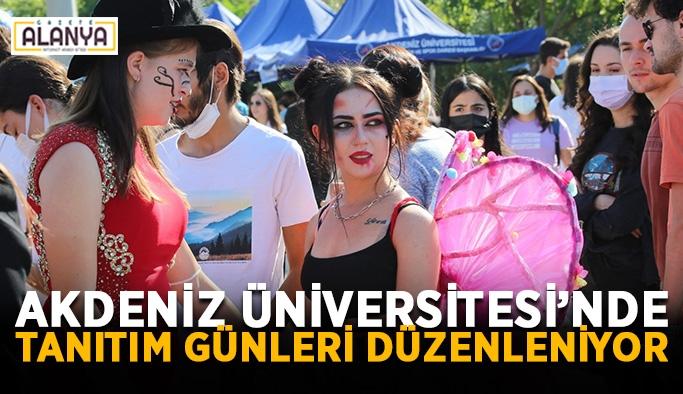 Akdeniz Üniversitesi'nde Tanıtım Günleri düzenleniyor