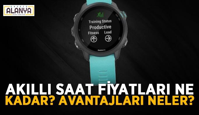 Akıllı Saat Fiyatları Ne Kadar? Avantajları Neler?