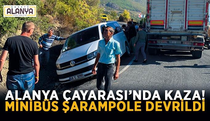 Alanya Çayarası'nda kaza! Minibüs şarampole devrildi