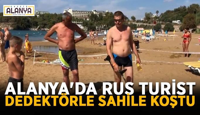 Alanya'da Rus turist dedektörle sahile koştu