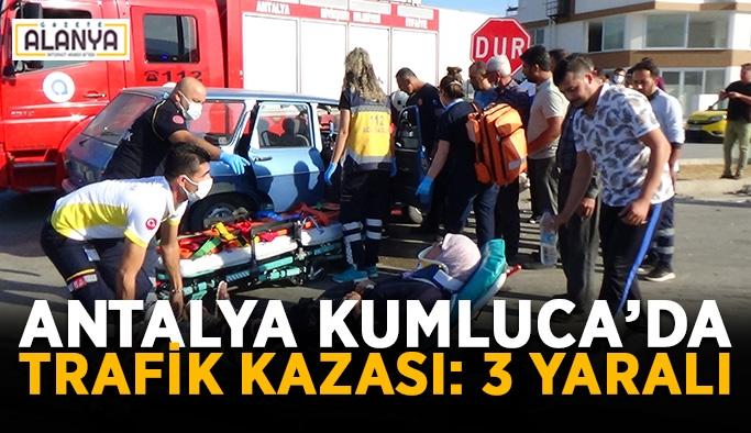 Antalya Kumluca'da trafik kazası: 3 yaralı